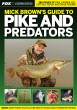 Fox Buch Guide to Pike & Predators Mick Brown's Hechtangeln Rabfischangeln